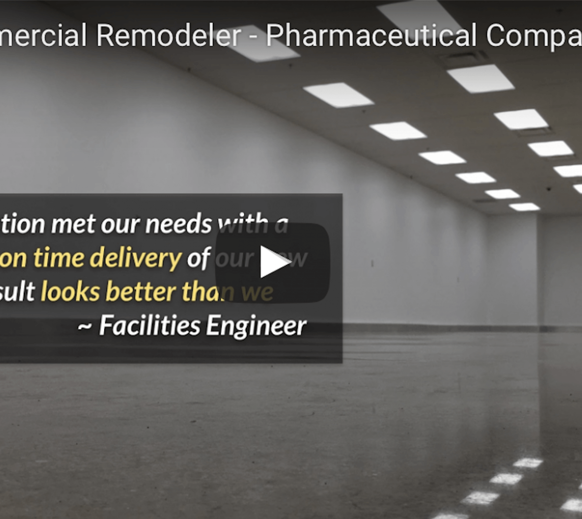 Pharmaceutical Commercial Remodeling – Video