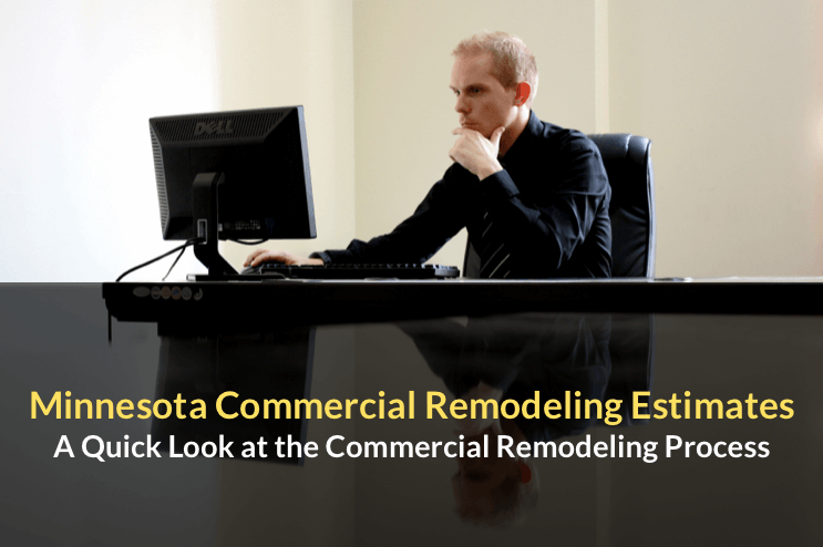 Minnesota Commercial Remodeling Estimates